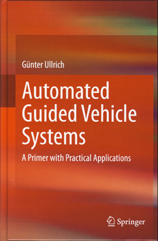 AGVS Primer Automated Guided Vehicle Systems Book